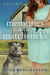 Memories and Matchsticks (Sam McNamee Mystery #1)