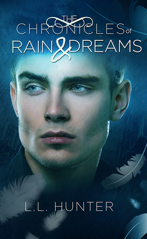 The Chronicles of Rain and Dreams (The L...