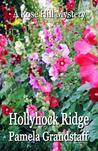 Hollyhock Ridge (Rose Hill Mysteries #7)