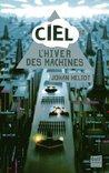 L'Hiver des machines (CIEL, #1)