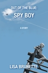 Spy Boy (Out of the Blue #1)