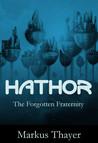 Hathor - The Forgotten Fraternity