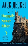 Happily Never After (Charming Tales #2)