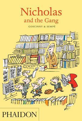 Nicholas and the Gang by René Goscinny