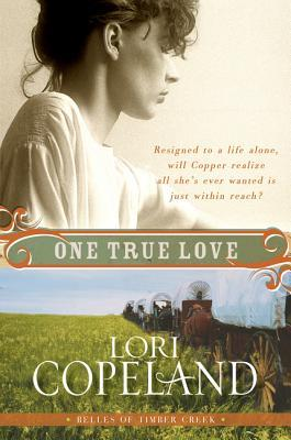 One True Love (Belles of Timber Creek #3)