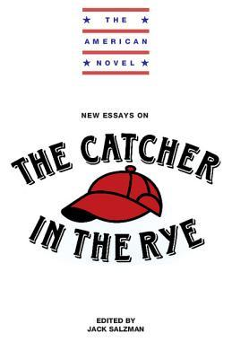 new essays on the catcher in the rye by jack salzman