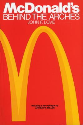 Mcdonalds behind the arches by john f love 341643 fandeluxe Choice Image