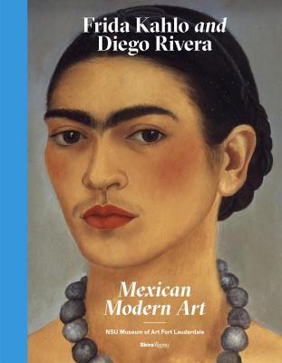 Frida Kahlo and Diego Rivera: Mexican Modern Art