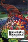 Remarkable Discoveries! by Frank Ashall