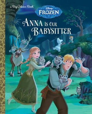 Anna Is Our Babysitter (Disney Frozen)