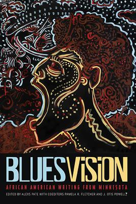 Blues Vision: African American Writing from Minnesota