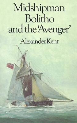 Midshipman Bolitho and the 'Avenger': (The Richard Bolitho adventures: 2): all-action naval adventures on the high seas from the master storyteller of the sea