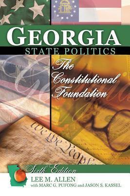 Georgia State Politics: The Constitutional Foundation