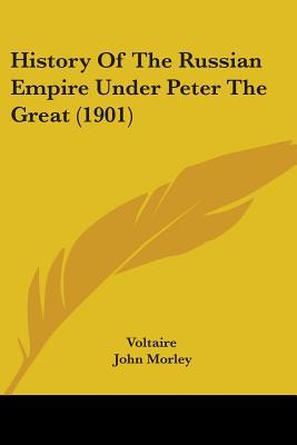 History of the Russian Empire Under Peter the Great