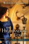 The Highlander's Folly (Loch Moigh, #3)