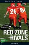 Red Zone Rivals by Eric Howling