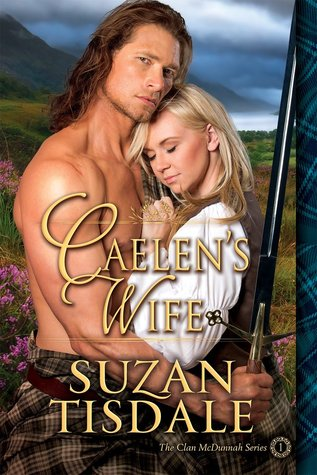 Caelen's Wife: A Murmur of Providence (Clan McDunnah, #1)