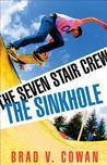 The Sinkhole by Brad V. Cowan