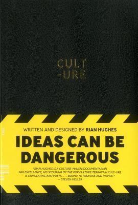 Cult-Ure: Ideas Can Be Dangerous