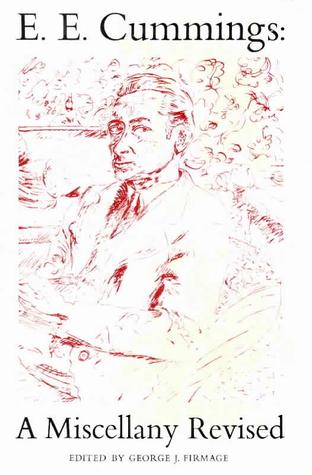 E. E. Cummings: A Miscellany Revised