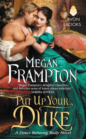 Put Up Your Duke (Dukes Behaving Badly, #2)