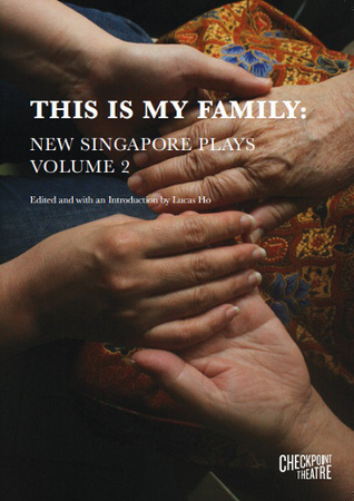 this-is-my-family-new-singapore-plays-volume-2