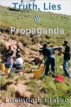 Truth Lies Propaganda: in Africa (Truth Lies and Propaganda Book)