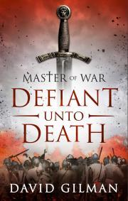 Master of War: Defiant Unto Death (Master of War, #2)