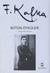 Bütün Öyküler by Franz Kafka