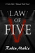 Law of Five (Kate Reid, #2)