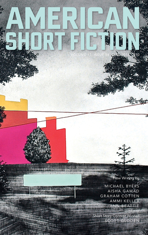 American Short Fiction (Volume 17, Issue 58, Fall 2014)