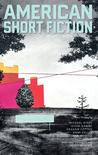 American Short Fiction Volume 17 Issue 58