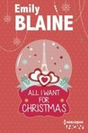 All I Want for Christmas by Emily Blaine