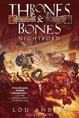 Nightborn (Thrones & Bones, #2)