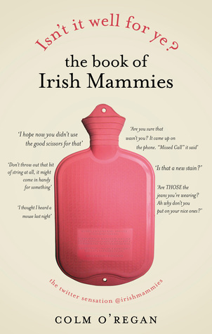 isn-t-it-well-for-ye-the-book-of-irish-mammies