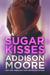 Sugar Kisses (3:AM Kisses, #2)