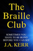 The Braille Club by J.A.  Kerr