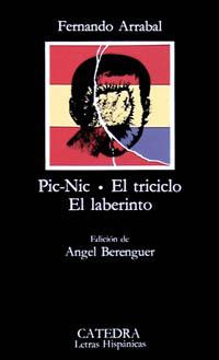 Pic-Nic / El triciclo / El laberinto