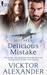 Delicious Mistake (Mistakes, #3)