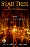 The Collectors (Star Trek: Department of Temporal Investigations #3)