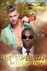 The Superstar (Marine Bodyguards, #1)
