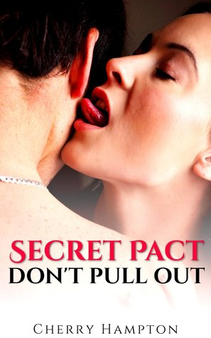 Secret Pact: Don't Pull Out
