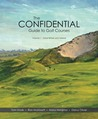 Great Britain and Ireland (The Confidential Guide to Golf Courses, #1)