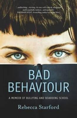Bad Behaviour by Rebecca Starford