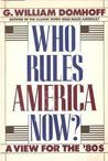 Who Rules America Now? A View for the 80's