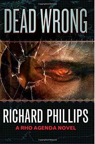 Dead Wrong (The Rho Agenda Inception #2)