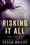 Risking it All by Tessa Bailey