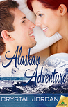 Alaskan Adventure (Destination: Desire, #4)