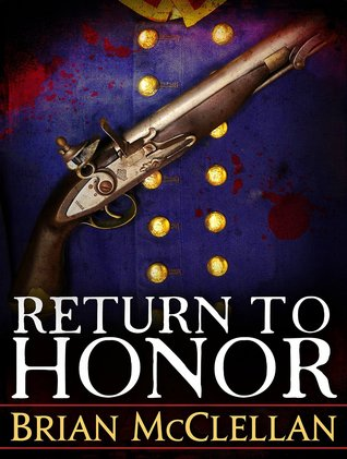 Return to Honor(Powder Mage 1.5)