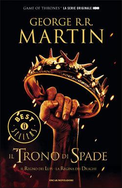 Il trono di spade 2. Il Regno dei Lupi - La Regina dei Draghi
